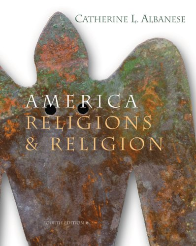 America Religions and Religion  4th 2007 (Revised) 9780534627393 Front Cover