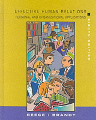 Effective Human Relations Organization Personal and Organizational Applications 8th 2002 9780618116393 Front Cover