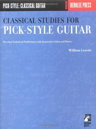 Classical Studies for Pick-Style Guitar - Develop Technical Proficiency with Innovative Solos and Duets  N/A 9780634013393 Front Cover