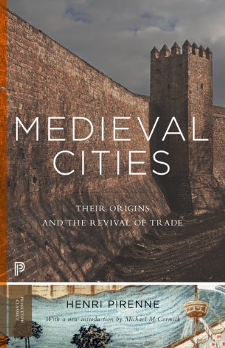 Medieval Cities Their Origins and the Revival of Trade  2014 (Revised) edition cover