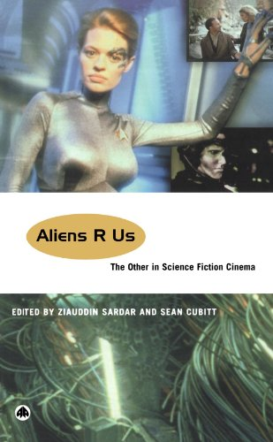 Aliens R Us The Other in Science Fiction Cinema  2002 9780745315393 Front Cover