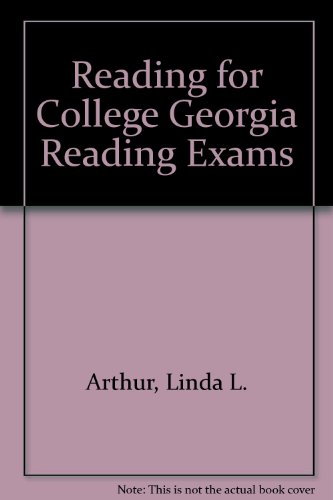 Reading for College : Georgia Reading Exams 2nd 2003 (Revised) 9780757505393 Front Cover