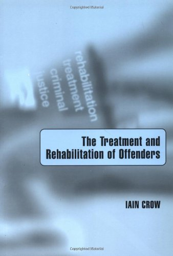 Treatment and Rehabilitation of Offenders   2001 9780761960393 Front Cover