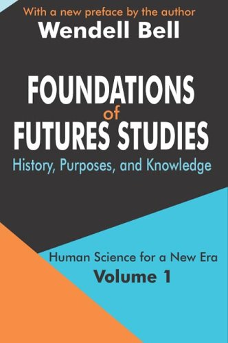 Foundations of Futures Studies Human Science for a New Era: History, Purposes, Knowledge  2003 edition cover