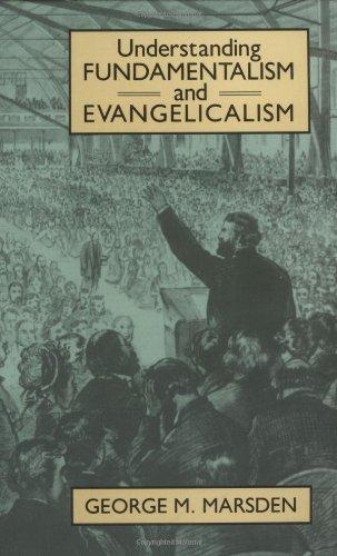 Understanding Fundamentalism and Evangelicalism  1990 edition cover