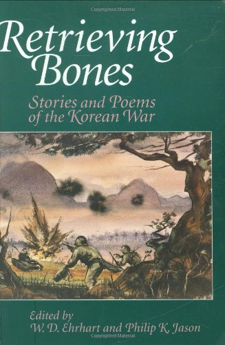 Retrieving Bones Stories and Poems of the Korean War  1999 edition cover