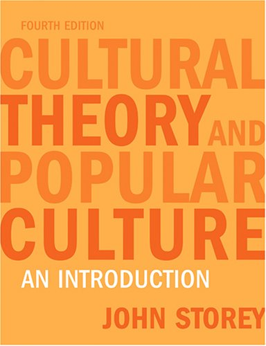 Cultural Theory and Popular Culture An Introduction 4th 2006 edition cover