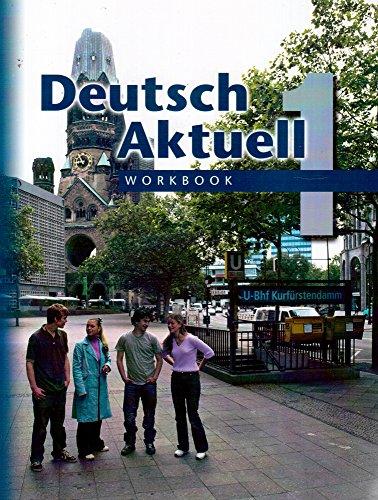 Deutsch Aktuell 1 5th 2004 (Workbook) edition cover