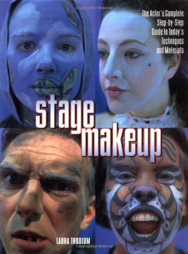 Stage Makeup The Actor's Complete Guide to Today's Techniques and Materials  1999 edition cover