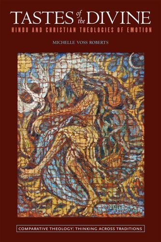Tastes of the Divine Hindu and Christian Theologies of Emotion  2014 edition cover