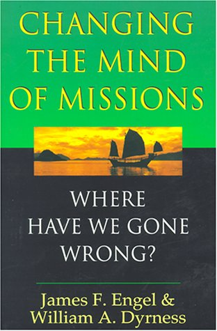 Changing the Mind of Missions Where Have We Gone Wrong?  2000 edition cover