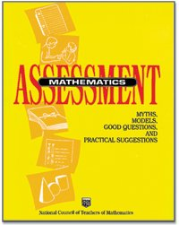 Mathematics Assessment Myths, Models, Good Questions and Practical Suggestions  1991 edition cover