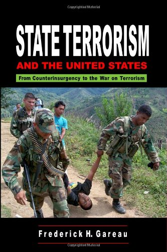 State Terrorism and the United States Counterinsurgency and the War on Terrorism  2004 edition cover