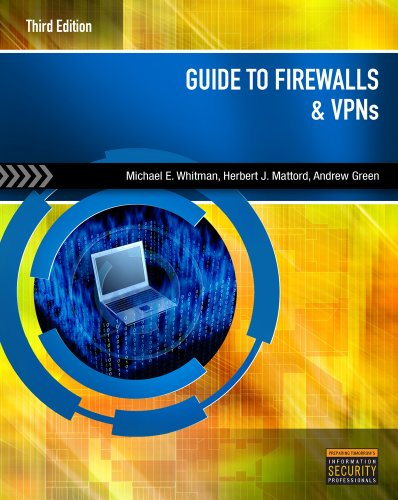Guide to Firewalls and VPNs  3rd 2012 edition cover