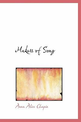 Makers of Song N/A 9781115900393 Front Cover