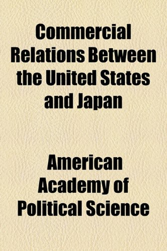 Commercial Relations Between the United States and Japan  2010 edition cover