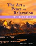 Art of Peace and Relaxation Workbook  8th 2015 edition cover