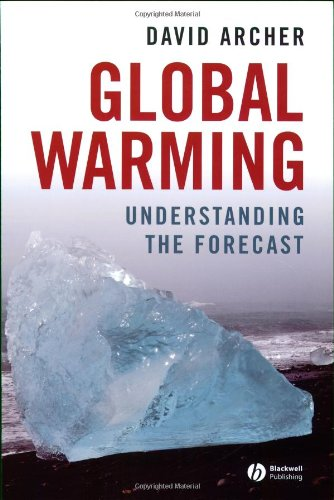 Global Warming Understanding the Forecast  2006 edition cover