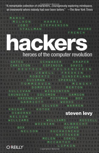 Hackers Heroes of the Computer Revolution 25th 2010 (Anniversary) 9781449388393 Front Cover