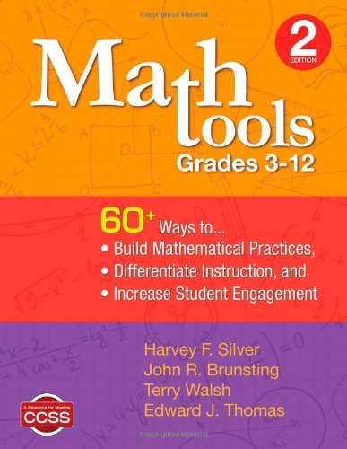 Math Tools, Grades 3-12 60+ Ways to Build Mathematical Practices, Differentiate Instruction, and Increase Student Engagement 2nd 2012 edition cover