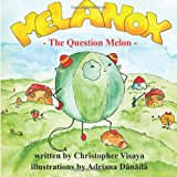 Melanox, the Question Melon  Large Type  9781483977393 Front Cover