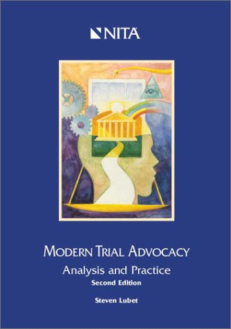 Modern Trial Advocacy : Analysis and Practice 2nd 1997 edition cover