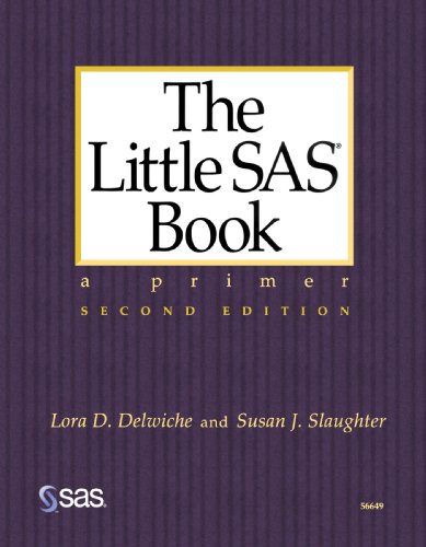 Little SAS Book A Primer, Second Edition 2nd 1999 9781580252393 Front Cover
