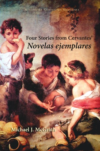 Four Stories from Cervantes' Novelas Ejemplares  N/A edition cover