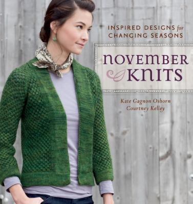 November Knits Inspired Designs for Changing Seasons  2012 edition cover