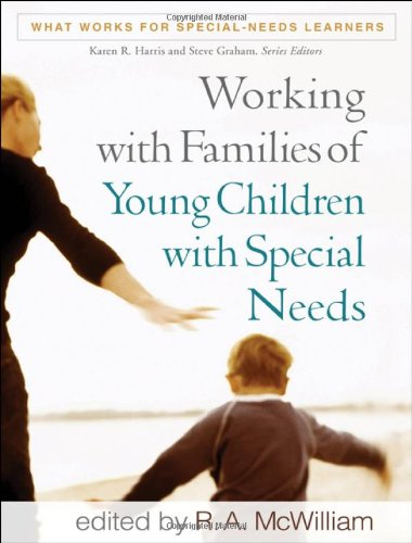 Working with Families of Young Children with Special Needs   2010 edition cover