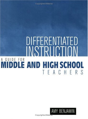 Differentiated Instruction A Guide for Middle and High School Teachers  2002 (Teachers Edition, Instructors Manual, etc.) edition cover