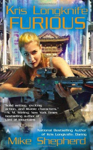 Kris Longknife: Furious  N/A 9781937007393 Front Cover