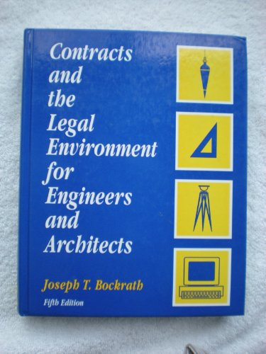 Contracts and the Legal Environment for Engineers and Architects 5th 1995 edition cover