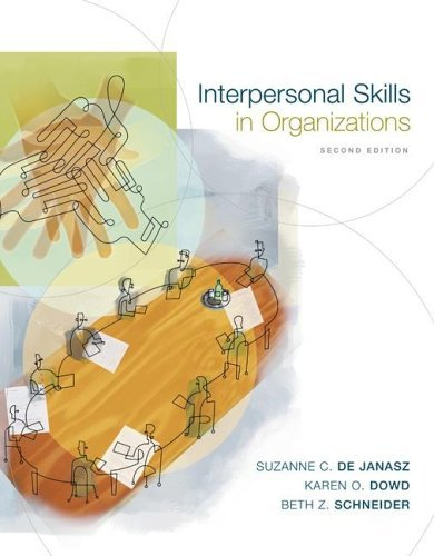 Interpersonal Skills in Organizations  2nd 2006 (Revised) edition cover