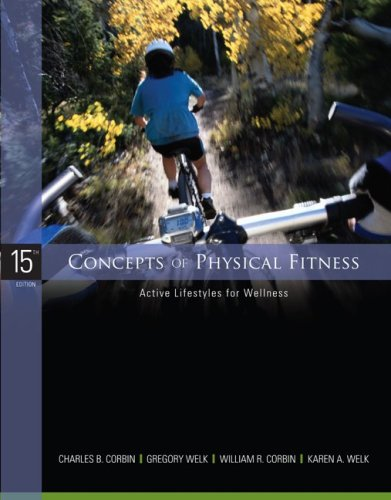 Concepts of Physical Fitness Active Lifestyles for Wellness 15th 2009 edition cover
