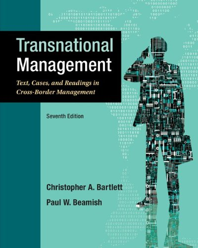 Transnational Management Text, Cases and Readings in Cross-Border Management 7th 2014 edition cover