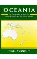 Oceania The Geography of Australia, New Zealand and the Pacific Islands 1st 1994 9780131236394 Front Cover