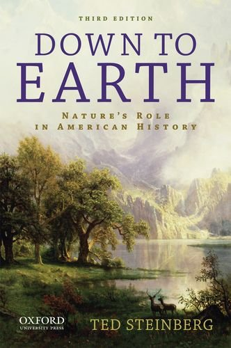 Down to Earth Nature's Role in American History 3rd 2012 edition cover