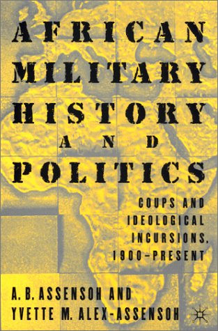 African Military History and Politics Coups and Ideological Incursions, 1900-Present  2001 (Revised) edition cover
