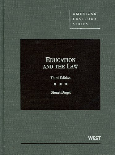 Biegel's Education and the Law, 3d  3rd 2012 (Revised) edition cover