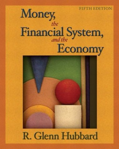 Money, the Financial System, and the Economy  5th 2005 (Revised) 9780321246394 Front Cover