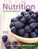 Nutrition An Applied Approach 4th 2015 9780321910394 Front Cover
