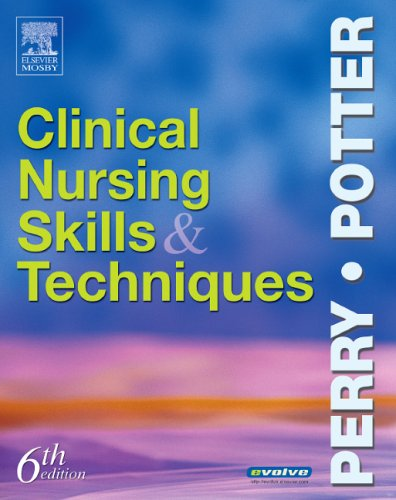 Clinical Nursing Skills and Techniques  6th 2005 (Revised) edition cover