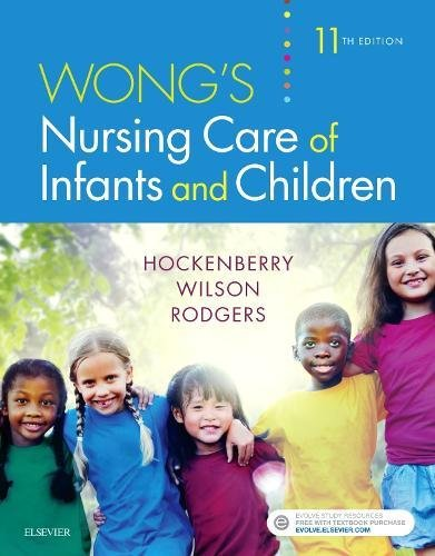 Wong's Nursing Care of Infants and Children: 11th 2018 9780323549394 Front Cover