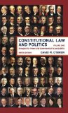Constitutional Law and Politics Struggles for Power and Governmental Accountability 9th 2014 edition cover