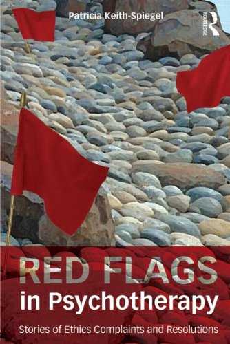 Red Flags in Psychotherapy Stories of Ethics Complaints and Resolutions  2014 edition cover