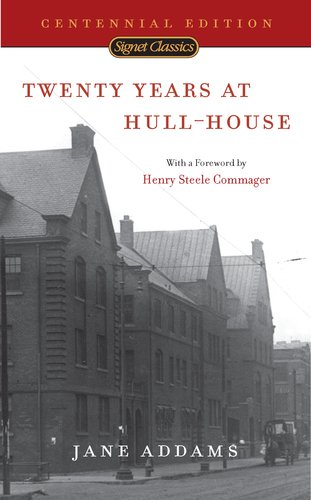 Twenty Years at Hull-House  N/A edition cover