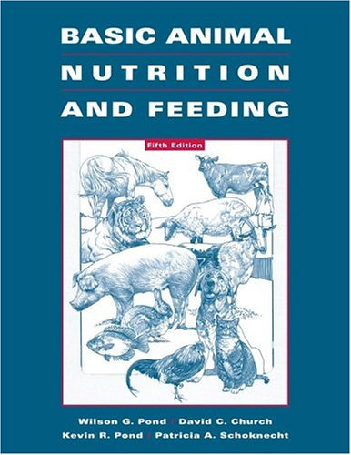 Basic Animal Nutrition and Feeding  5th 2005 (Revised) edition cover