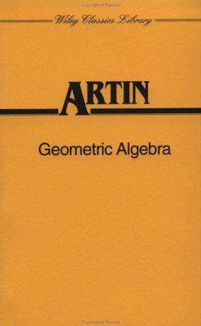 Geometric Algebra  1st 1988 9780471608394 Front Cover
