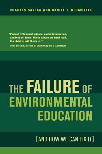 Failure of Environmental Education (and How We Can Fix It)   2011 edition cover